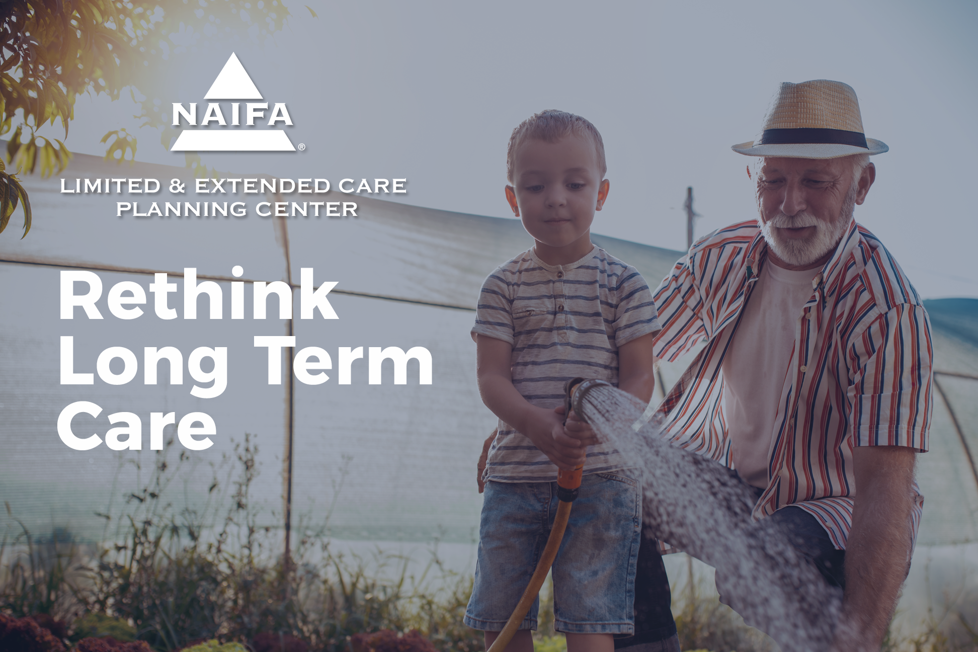 Rethink Long Term Care with NAIFA's Limited and Extended Care Center